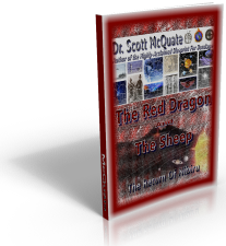 The Red Dragon And The Sheep: The Return Of Nibiru By Dr. Scott McQuate
